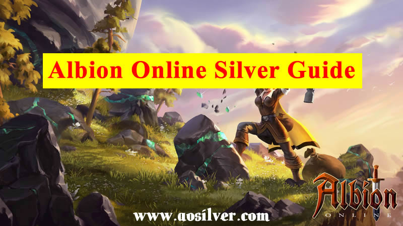 Albion Online Silver Guide