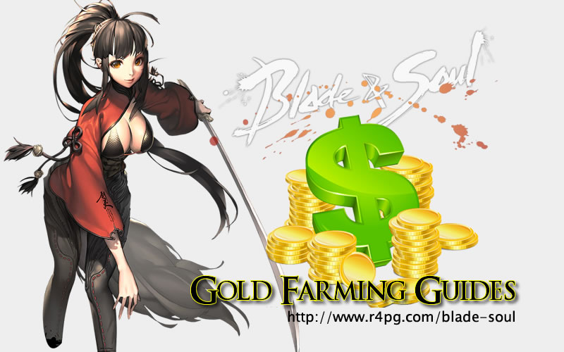 blade and soul gold farming guides