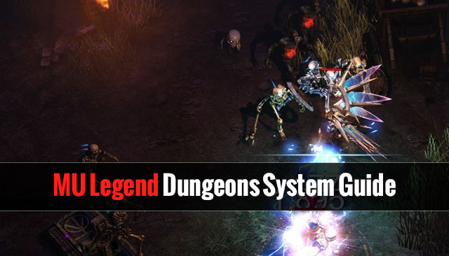 MU Legend Dungeons System Guide