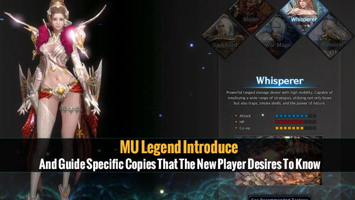 MU Legend Introduce And Guide Specific Copies That The New Player Desires To Know