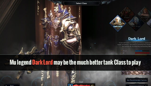 Mu legend Dark Lord may be the much better tank Class to play
