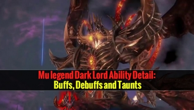 mu legend dark lord ability detail  buffs  debuffs and taunts