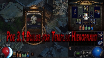 poe 3 1 builds for templar hierophant