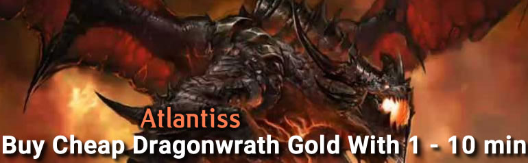 Buy Cheap Dragonwrath Gold With 1 - 10 min on R4PG