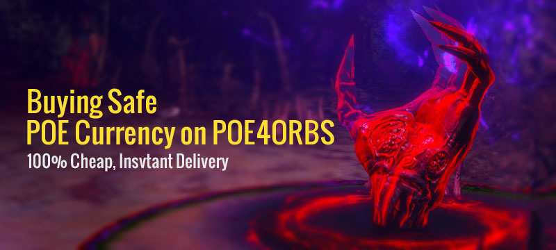 Cheap Path of Exile Currency Sale Opens at Poe4orbs.com