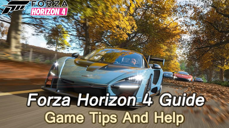 Forza Horizon 4 Guide - Game Tips And Help