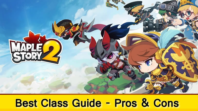 MapleStory 2 Best Class Guide - Pros & Cons | Skill Show