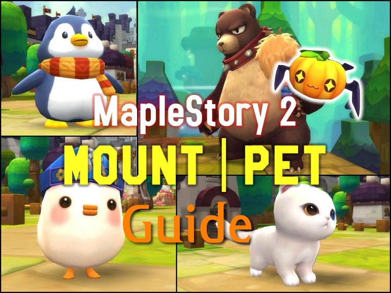 MapleStory 2 - Simple Guide to Mount