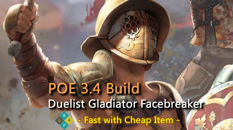 POE 3.4 Duelist Gladiator Facebreaker Build - Fast with Cheap Item