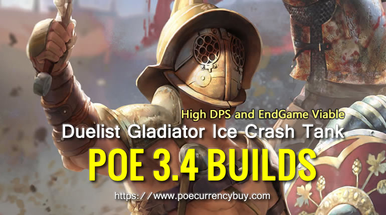 POE 3.4 Duelist Gladiator Ice Crash Build - High DPS and EndGame Viable