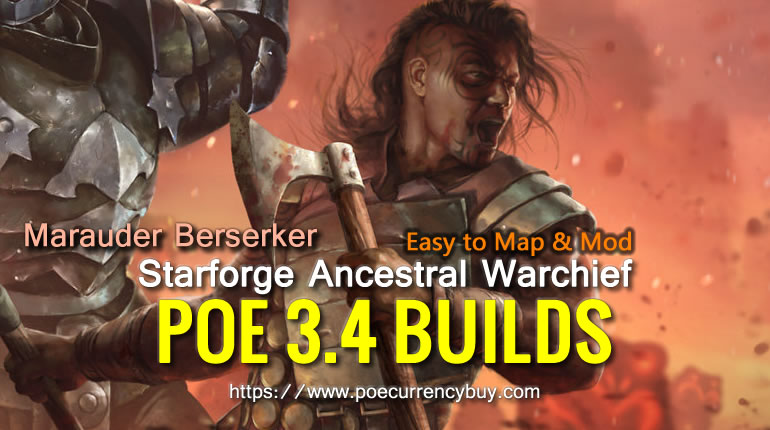POE 3.4 Marauder Berserker Starforge Ancestral Warchief Build - Easy to map & mod