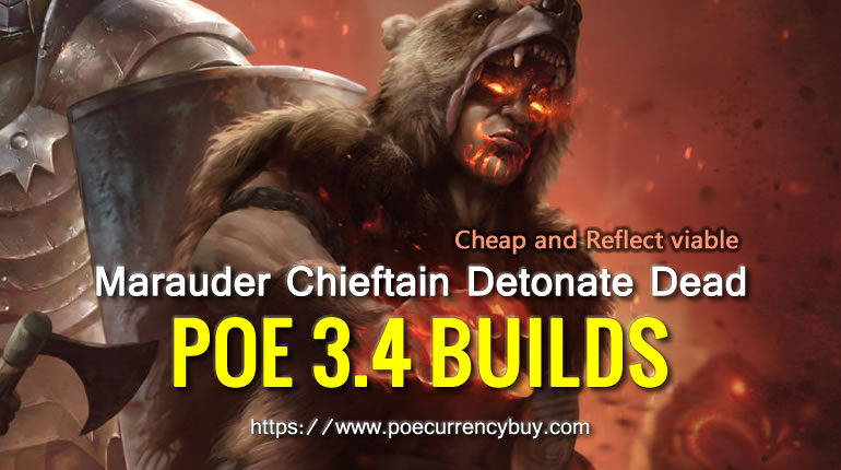 POE 3.4 Marauder Chieftain Detonate Dead Build - Cheap and Reflect viable