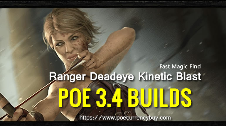 POE 3.4 Ranger Deadeye Kinetic Blast Build - Fast Magic Find