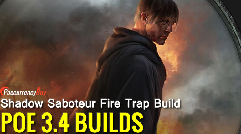 POE 3.4 Shadow Saboteur Fire Trap Build