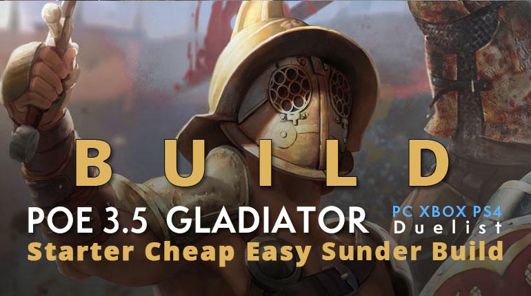 POE 3.5 Duelist Gladiator Starter Sunder Build
