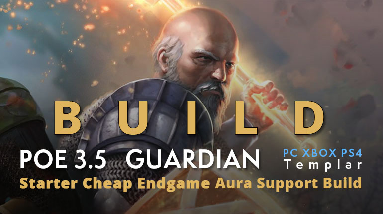 POE 3.5 Templar Guardian Starter Aura Support Build