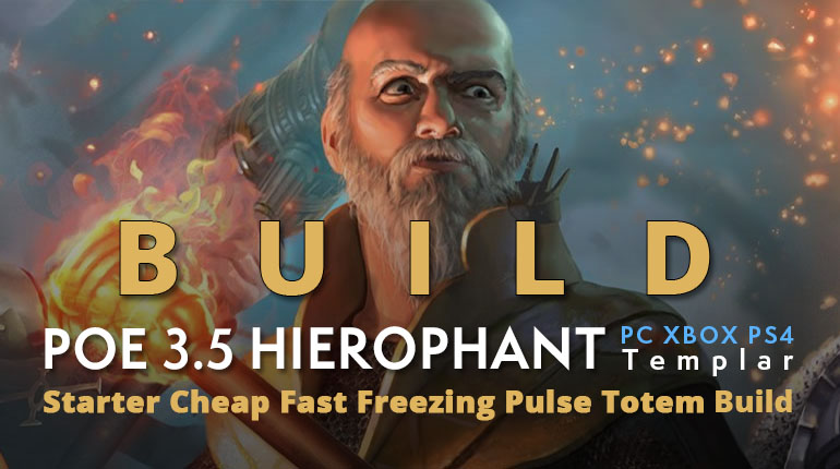 POE 3.5 Templar Hierophant Starter Freezing Pulse Totem Build