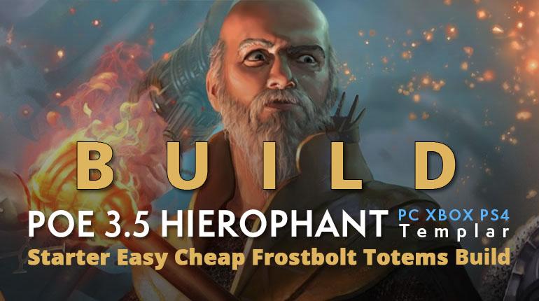 POE 3.5 Templar Hierophant Starter Frostbolt Totems Build