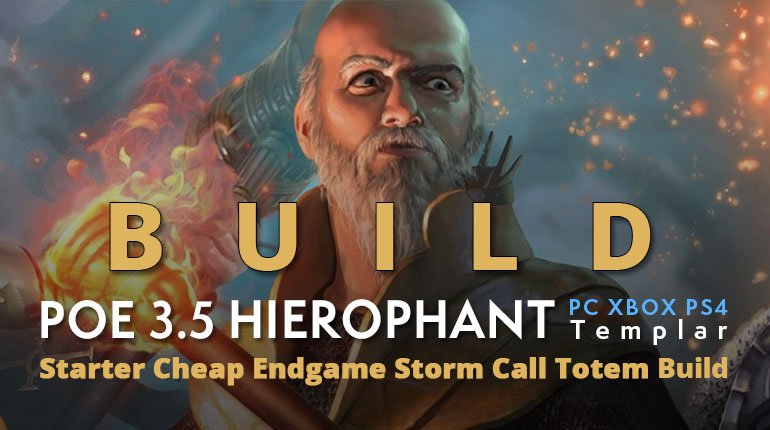 POE 3.5 Templar Hierophant Starter Storm Call Totem Build