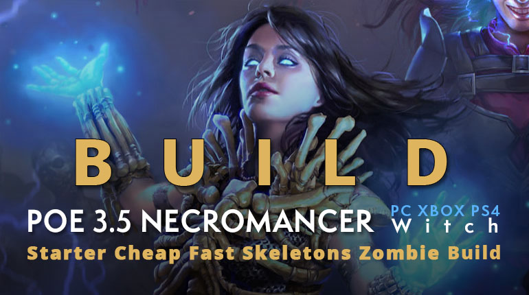 POE 3.5 Witch Necromancer Starter Skeletons Zombie Build