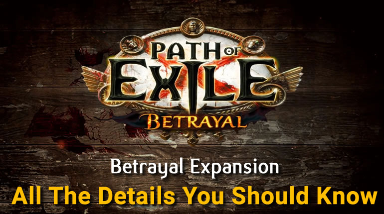 Path Of Exile - Betrayal - All The Details You Should Know