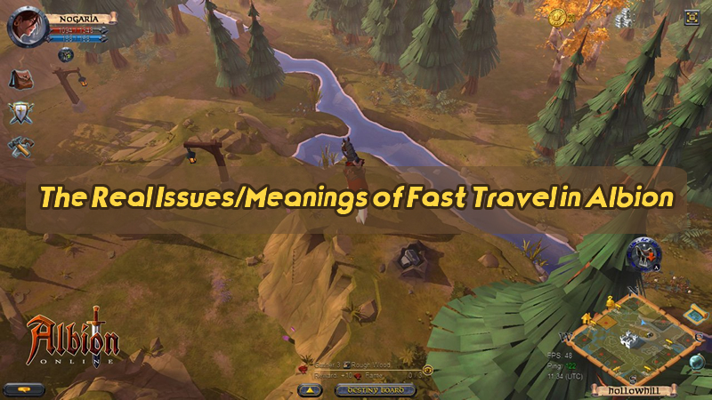 The Real Issues/Meanings of Fast Travel in Albion