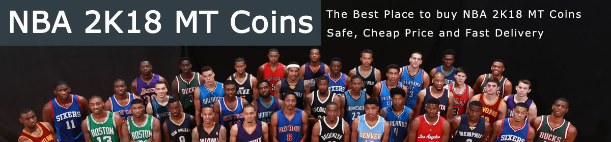 Buy Cheap NBA 2K18 MT Coins
