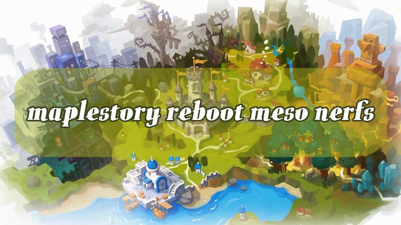 MapleStory Reboot Meso Nerfs