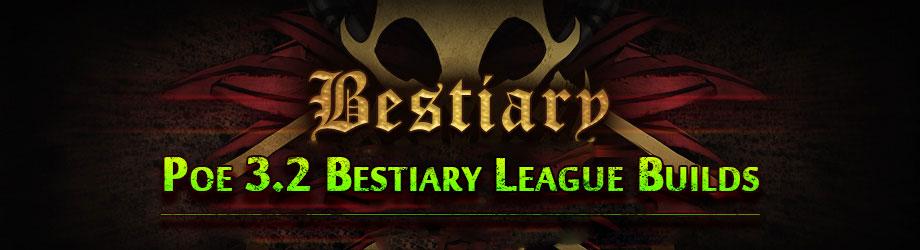 PoE 3.2 Bestiary League Build
