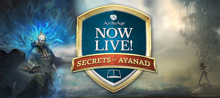 Archage Discover the Secrets of Ayanad, Now Live!