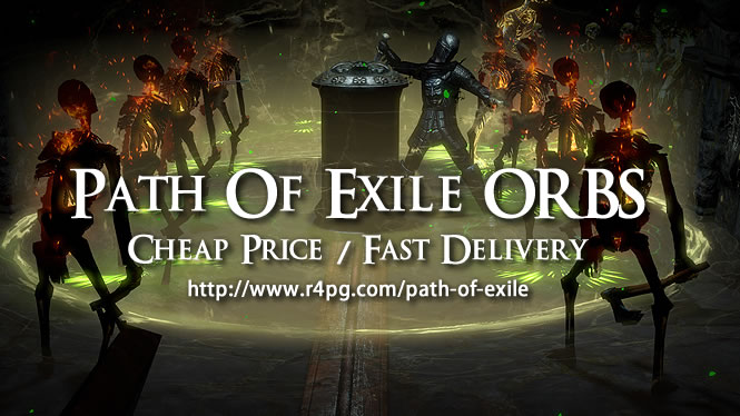 Path Of Exile ORBS for Gamers is Available at r4pg.com
