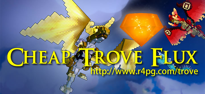 Buy Trove Flux On R4PG.com And Get 3% Off