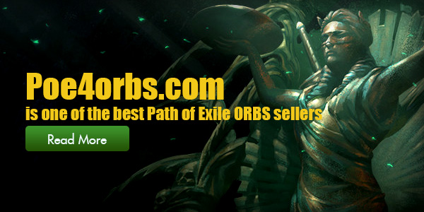 Low-cost, fast and Safe - Poe4orbs offers the best Path of Exile ORBS