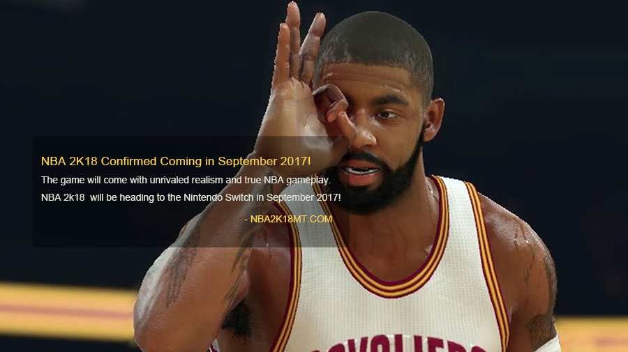 NBA 2K18 Confirmed Coming in September 2017!