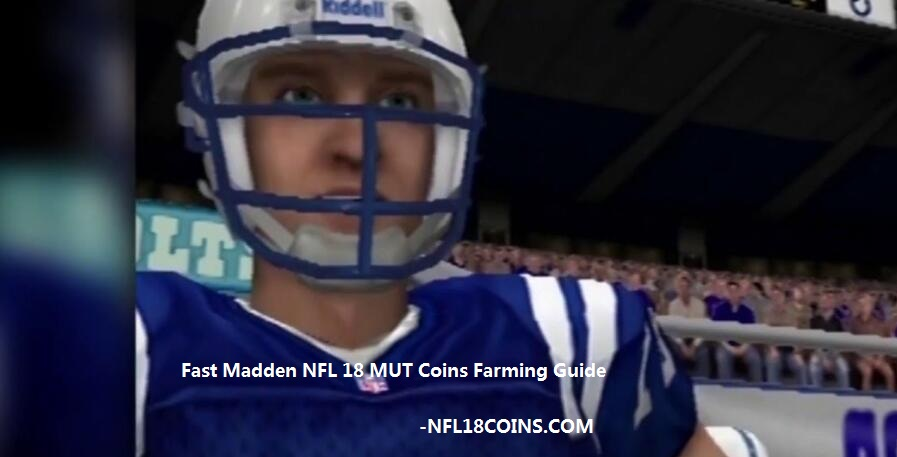 Fast Madden NFL 18 MUT Coins Farming Guide