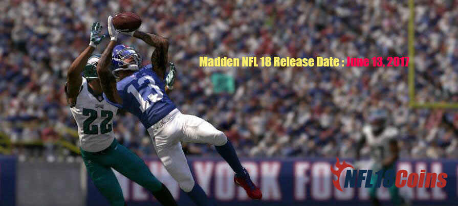 Madden NFL 18 Plans,Release Date,Features Wishlist