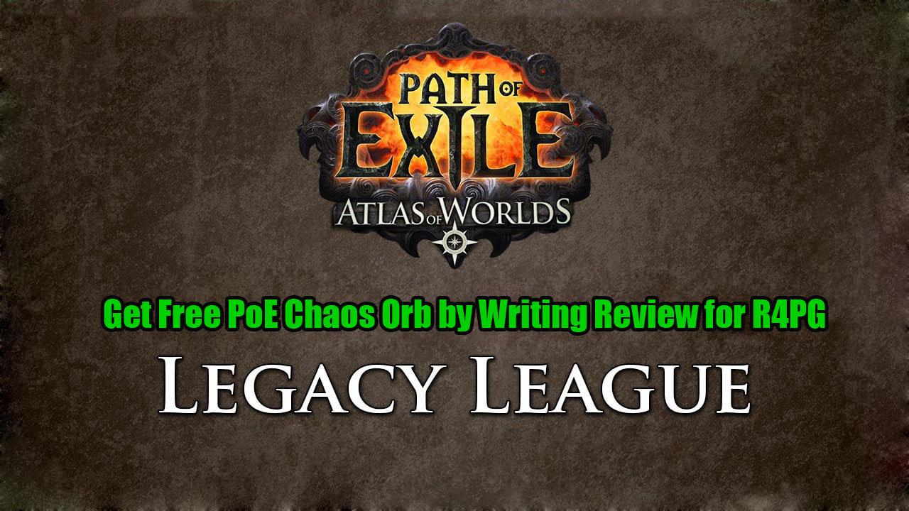 Get Free PoE Chaos Orb by Writing Review for R4PG