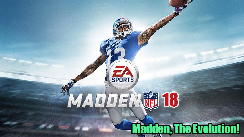 Madden, The Evolution!