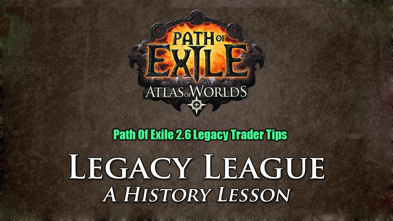 Path Of Exile 2.6 Legacy Trader Tips