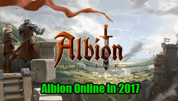 What Is The State Of Albion Online In 2017?