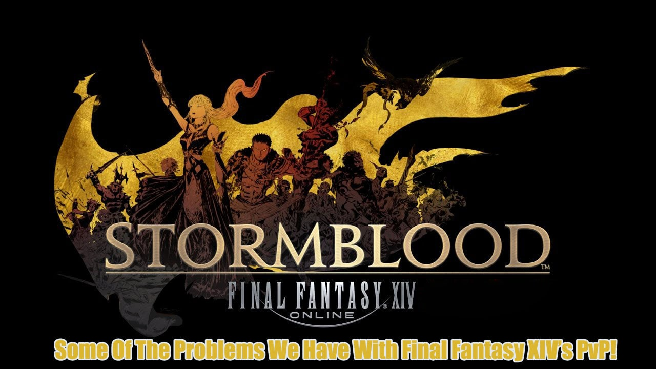Some Of The Problems We Have With Final Fantasy XIV