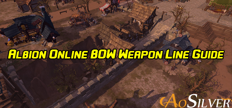 Albion Online BOW Weapon Line Guide
