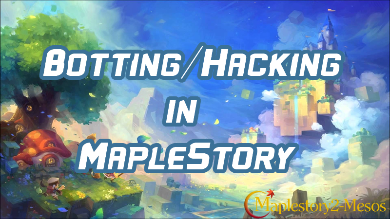 Botting/Hacking in MapleStory