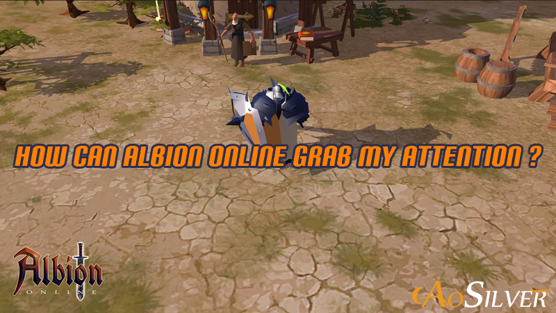 How Can Albion Online Grab My Attention?