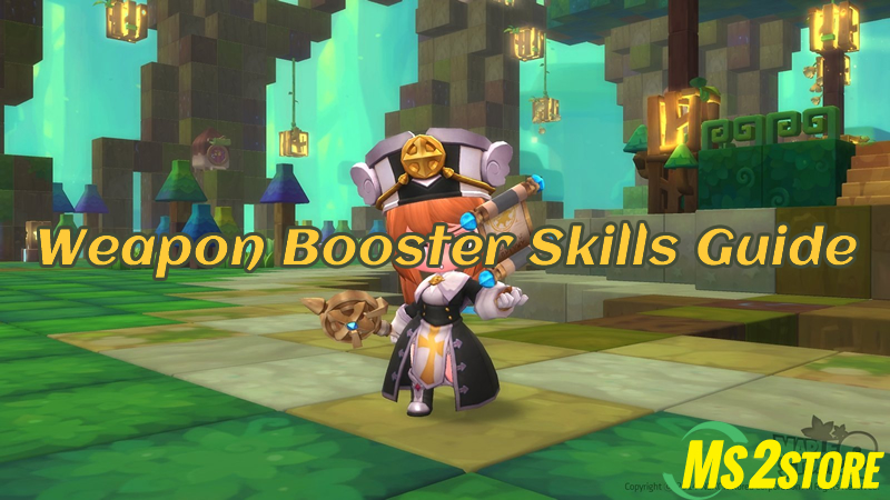 MapleStory Weapon Booster Skills Guide