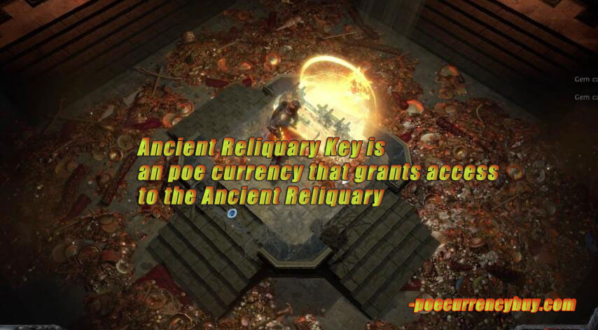 Poe Ancient Reliquary Key Introduction