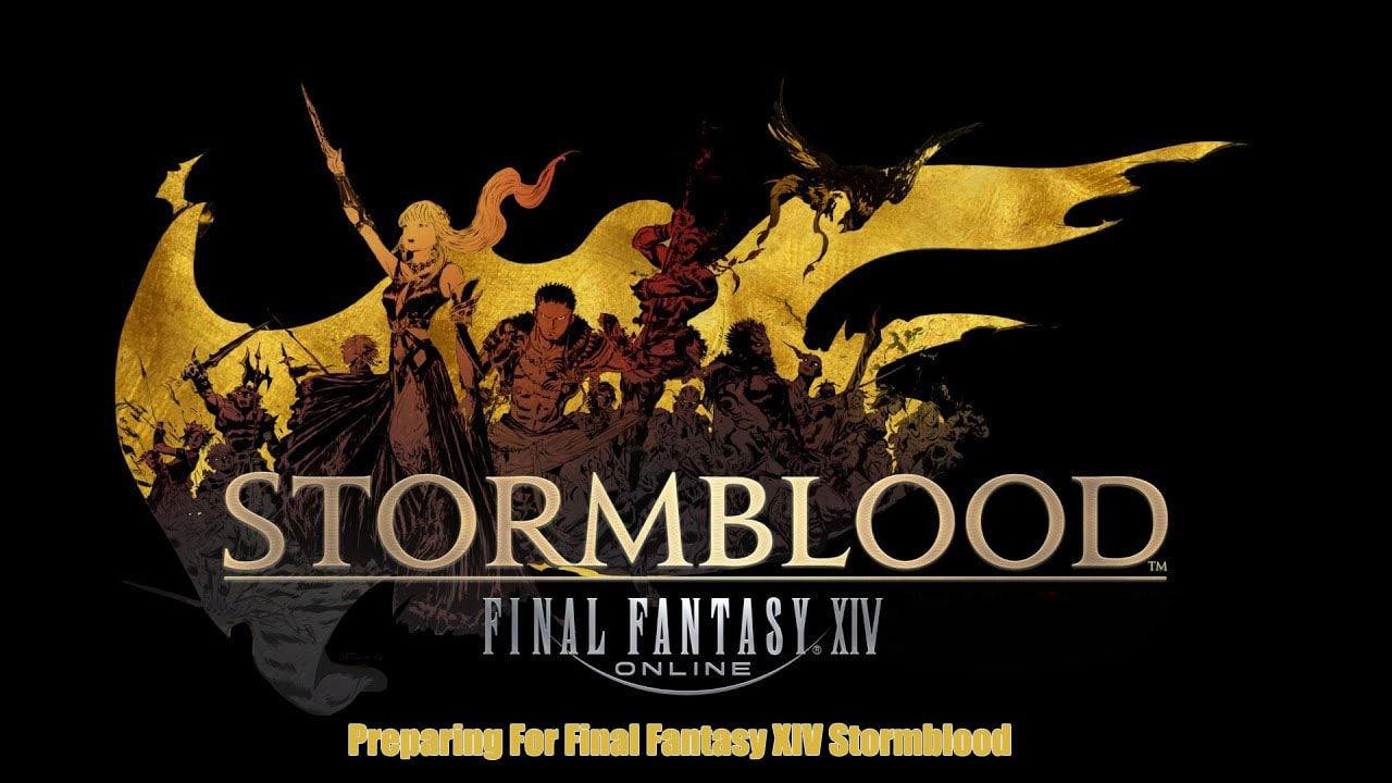 Preparing For Final Fantasy XIV Stormblood