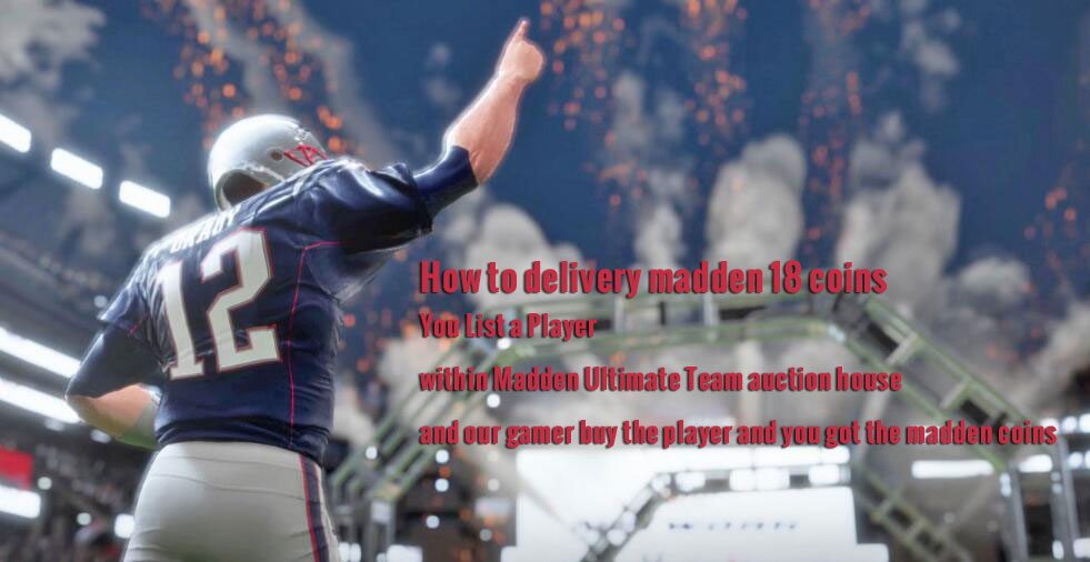 How to Delivery madden 18 coins