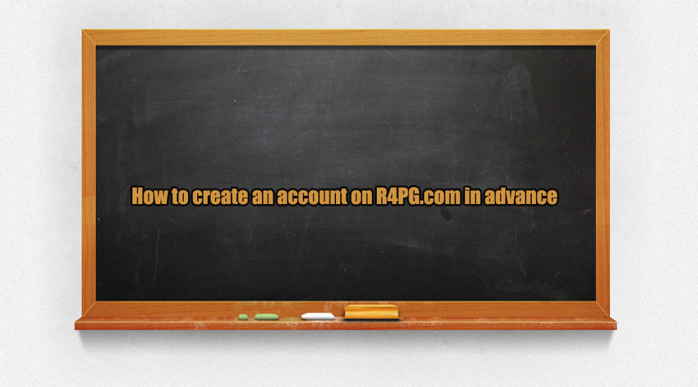 How to create an account on R4PG.com in advance?