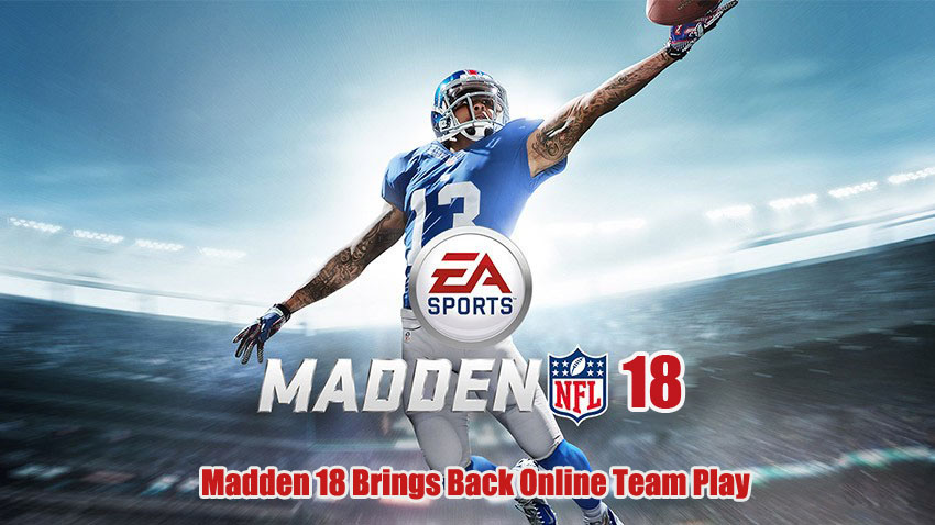 Madden 18 Brings Back Online Team Play